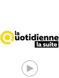 La quotidienne la suite